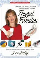 Frugal Families: Making the Most of Your Hard-Earned Money by McCoy, Jonni, Good