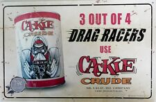 3 OUT OF 4 DRAG RACERS USE CACKLE CRUDE .450X300 all weather metal sign.
