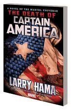 CAPTAIN AMERICA THE DEATH OF CAPTAIN AMERICA Prose Novel by LARRY HAMA HC Marvel