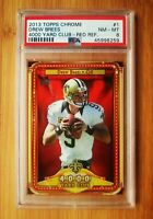2013 Topps Chrome Red Refractor YD Club #1 Drew Brees PSA 8