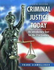 Criminal Justice Today: An Introductory Text for the 21st Century (8th-ExLibrary