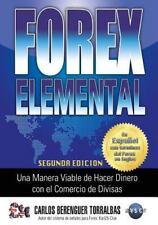 Forex Elemental : (in Color) una Manera Viable de Hacer Dinero con el...