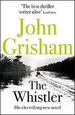 """AS NEW"" The Whistler: The Number One Bestseller, Grisham, John, Book"