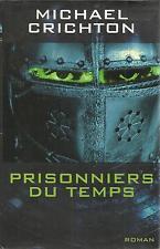 MICHAEL CRICHRON PRISONNIERS DU TEMPS