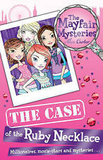 The Mayfair Mysteries: The Case of the Ruby Necklace, Carter, Alex, Good Book