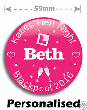 Personalised Hen Party/Night/Do Pin Badges 59mm