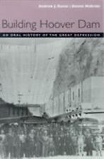 Building Hoover Dam : An Oral History of the Great Depression (2001, Paperback)