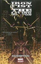 Iron Fist: the Living Weapon Volume 2 : Redemption (2015, Graphic Novel comic PB