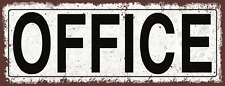 Office Metal Street Sign, Rustic, Vintage