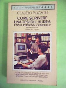 POZZOLI*COME SCRIVERE UNA TESI DI LAUREA CON IL PERSONAL COMPUTER - RIZZOLI 1986