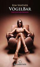 VögelBar 1 | Erotischer Roman von Kim Shatner | blue panther books