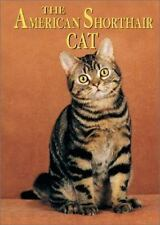 The American Shorthair Cat (Learning About Cats)-ExLibrary