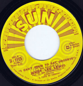 """JERRY LEE LEWIS - I Can't Seem To Say Goodbye 7"""" 45"""