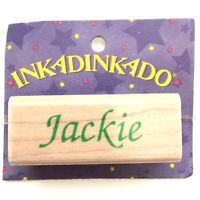 JACKIE Inkadinkado Name Personalized Calligraphy Rubber Stamp Wood Mounted 7390