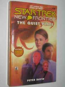 The Quiet Place [STAR TREK New Frontier Series #7] by Peter David 1st ed