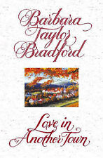 Love in Another Town by Barbara Taylor Bradford (Hardback, 1995)