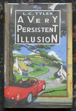 L. C. Tyler 'A Very Persistent Illusion' Signed, Lined & Dated Hardback 1st /1st