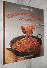 IL PRANZO IN UNA PENTOLA 200 piatti unici Angelo Sorzio Fabbri 1981 Cucina di e