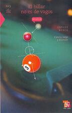 El billar no es de vagos. Ciencia, juegos y diversión (La Ciencia Para Todos) (S