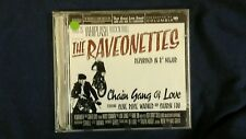 THE RAVEONETTES - CHAIN GANG OF LOVE. CD