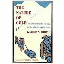 Weyerhaeuser Environmental Bks.: The Nature of Gold : An Environmental...