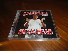 Bandana tha Ragg - On Ya Head Mixtape Rap CD A-Wax Big2daboi Young Rell Gonzoe