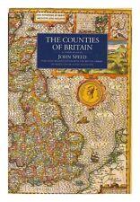 The Counties of Britain: A Tudor Atlas,John Speed, Nigel Nicolson