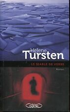 HELENE TURSTEN  / LE DIABLE DE VERRE..Ed originale 2010 polar suédois