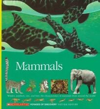 Mammals: Whales, Panthers, Rats, and Bats: The Characteristics of Mammals from A