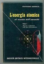 MENNELLA CRISTOFARO L'ENERGIA ATOMICA AL SERVIZIO DELL'UMANITA' SEI 1957 3 VOLL.