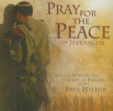 Pray for the Peace of Jerusalem - Healing Worship with Paul Wilbur (2002, CD)