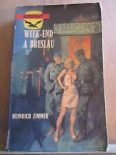 Henirich Zimmer: Week-end à Breslau/ Editions du Gerfaut, 1977