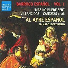 Barroco Espa€ol, Vol. 1: Mas No Puede Ser - Villancicos, Cantatas, et al....