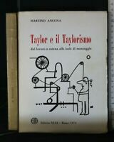 TAYLOR E IL TAYLORISMO. Martino Ancona. Elia.