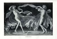 Tänzerinnen XL Kunstdruck 1906 Karl Klimsch Schleiertanz weiblicher Akt Nymphen