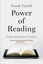 The Power of Reading: From Socrates to Twitter by Frank Furedi (Hardback, 2015)