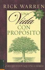 Una Vida Con Proposito: Para Que Estoy Aqui en la Tierra? Spanish Edition