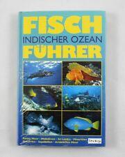 Fisch Führer Indischer Ozean Tetra Verlag 320 Seiten 948 farbige Abbildungen