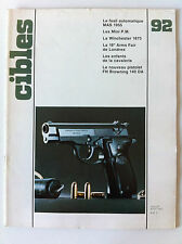 CIBLES n°92 du 07/1977; Fusil MAS 1955/ Mini P.M/ Winchester 1873/ FN Browning