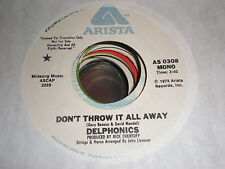 Delphonics 45 Don't Throw It All Away ARISTA PROMO