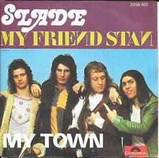 "45 TOURS / 7"" SINGLE--SLADE--MY FRIEND STAM / MY TOWN--1973"