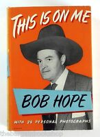 THIS IS ON ME by Bob Hope (1954) - HARDBACK