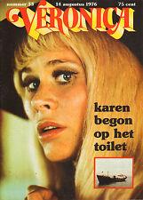 VERONICA 1976 nr. 33  - KAREN BLACK / JANIS IAN / GERARD VAN DEN BERG / TOP 40