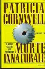 ROMANZO - MORTE INNATURALE - AUTORE  PATRICIA CORNWELL