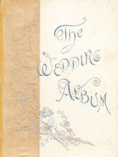"c1890 Gorgeous Litho ""The Wedding Album"" Aphorisms, Marriage Records, Hints Book"