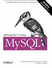 Managing & Using MySql: Open Source Sql Databas, King, Reese, Yarger, Willia+=