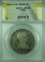 1820-L,JP 4R Peru ANACS G 6 4 Reales Silver Coin KM#116