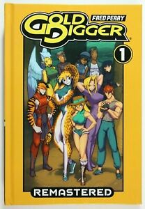 GOLD DIGGER REMASTERD VOL. 1 Hardcover * SIGNED by Fred Perry * BRAND NEW UNREAD