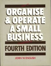 How to Organise and Operate a Small Business in Australia (Fourth Edition) #BN8