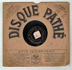 78T 21 cm SAPHIR VAGUET Disque Phonographe ON A OUBLIE Chanté PATHE 3682 RARE